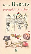 julian-barnes-papagalul-lui-flaubert